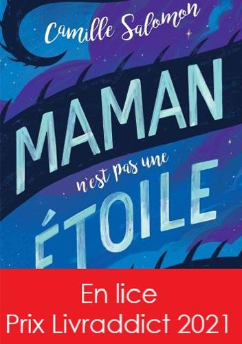 Le roman jeunesse Maman n'est pas une étoile est en lice pour le prix Livraddict 2021